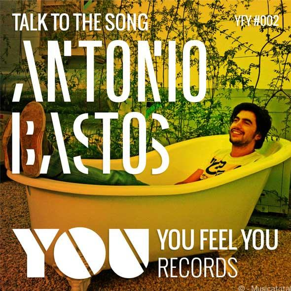 ntonio_Bastos_-_Talk_To_The_Song