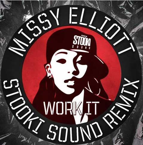 Missy Elliott – Work It (Stooki Sound Remix)